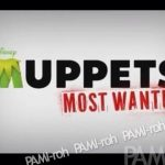 """Muppets Most Wanted""特報(ティザー予告)公開!"
